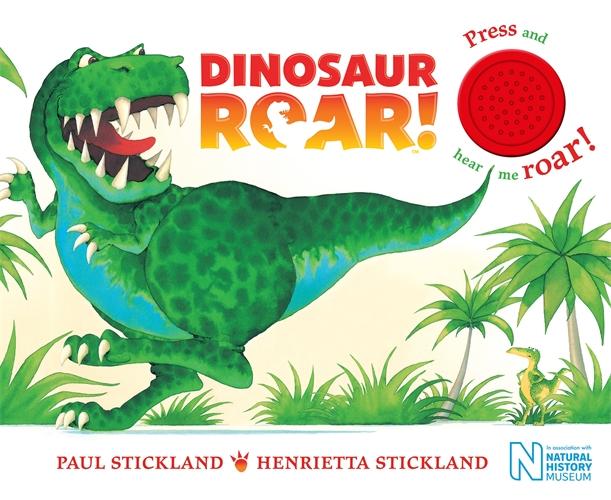 Henrietta Stickland: Dinosaur Roar! Single Sound Board Book