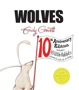 Emily Gravett: Wolves 10th Anniversary Edition