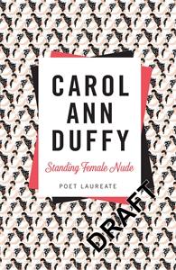 Carol Ann Duffy: Standing Female Nude