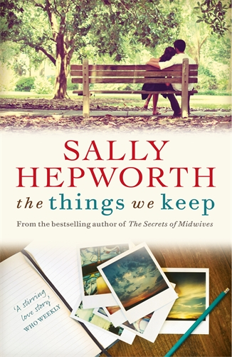 Sally Hepworth: The Things We Keep