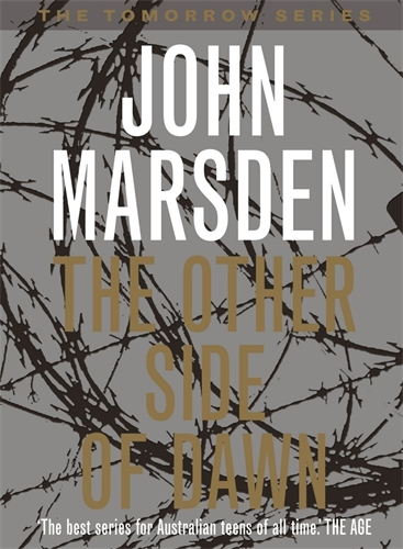 John Marsden: The Other Side of Dawn: Tomorrow Series 7