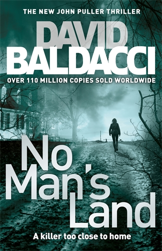 David Baldacci: No Man's Land: A John Puller Novel 4
