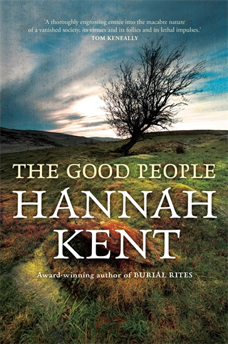 Hannah Kent: The Good People