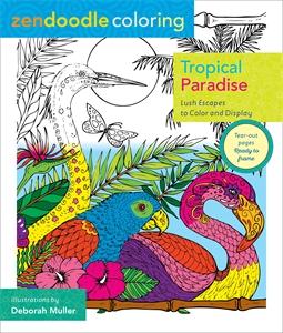 Zendoodle Coloring: Tropical Paradise