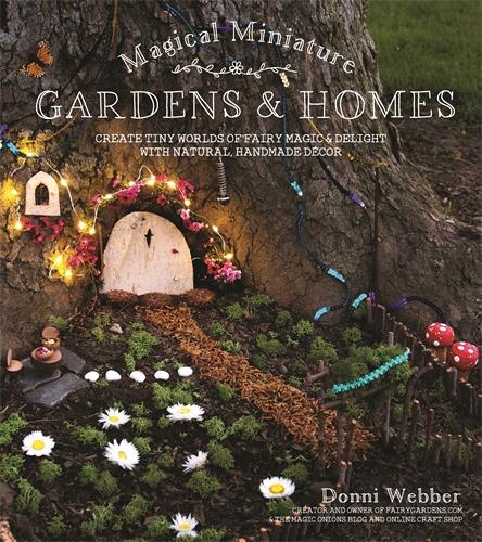 Magical Miniature Gardens & Homes - Pan Macmillan AU