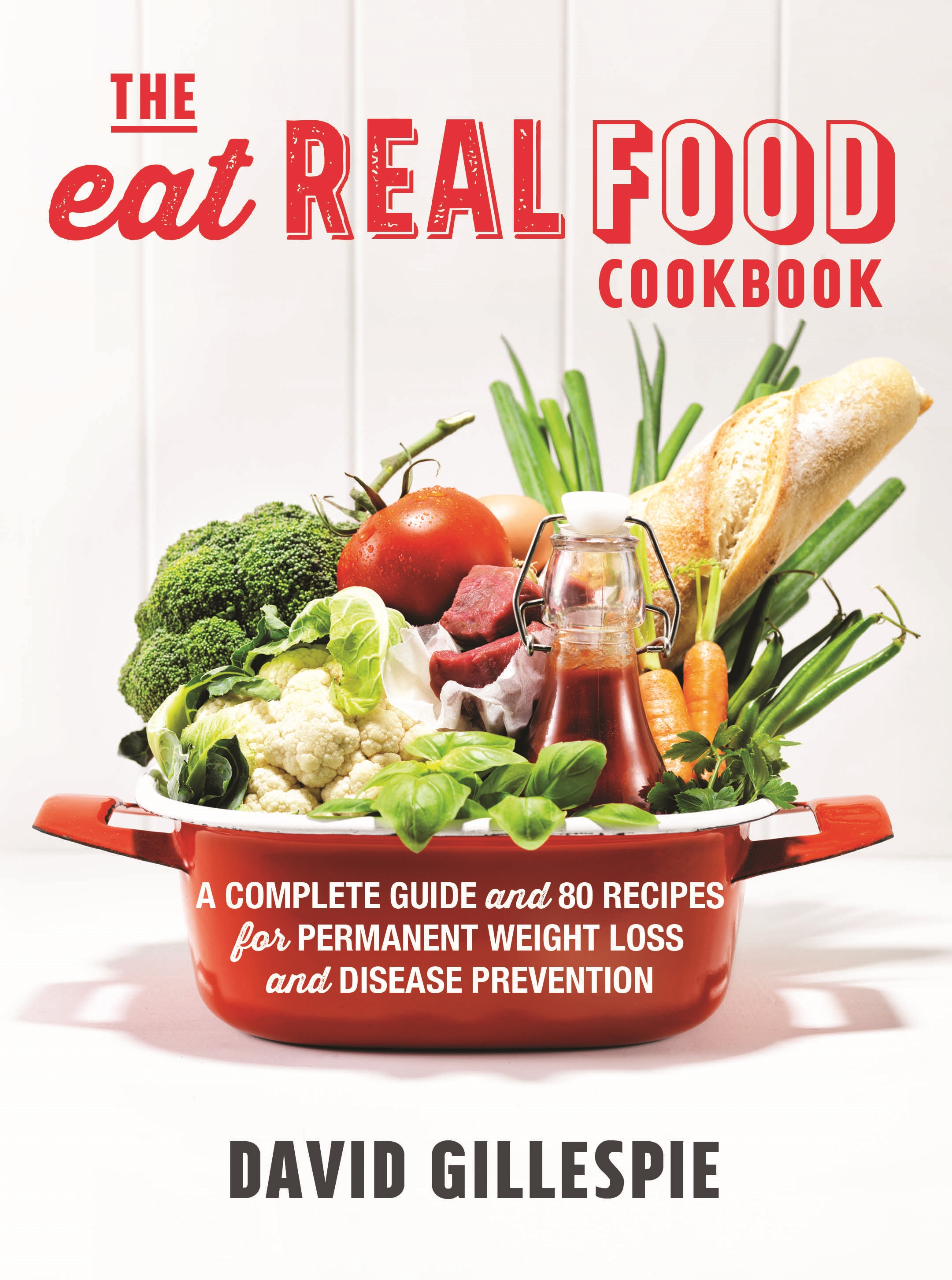 Product details pan macmillan australia the eat real food cookbook forumfinder Image collections