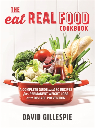 The eat real food cookbook pan macmillan au david gillespie the eat real food cookbook forumfinder Choice Image