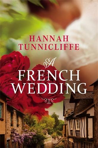Hannah Tunnicliffe: A French Wedding
