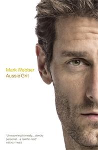 Mark Webber - Aussie Grit