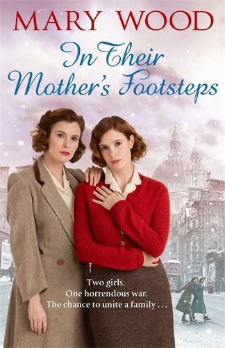 Mary Wood: In Their Mother's Footsteps