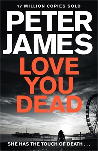Peter James: Love You Dead: A Roy Grace Novel 12