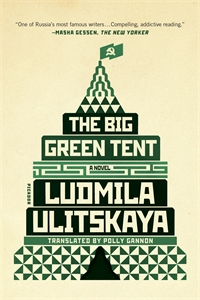 Ludmila Ulitskaya: The Big Green Tent
