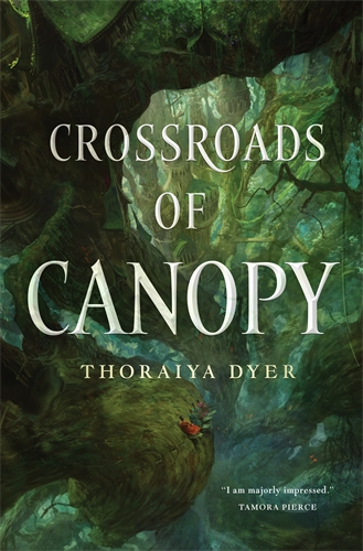 Thoraiya Dyer: Crossroads of Canopy