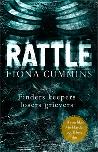 Fiona Cummins: Rattle: A DS Fitzroy Novel 1
