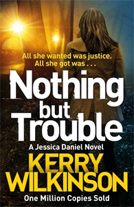 Nothing But Trouble: A DI Jessica Daniel Novel 11