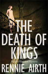 The Death of Kings: A John Madden Novel 5