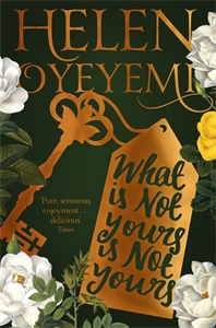 Helen Oyeyemi: What Is Not Yours Is Not Yours