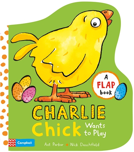 Nick Denchfield: Charlie Chick Wants to Play