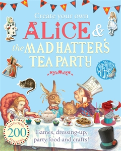 Lewis Carroll: Create Your Own Alice and the Mad Hatter's Tea Party
