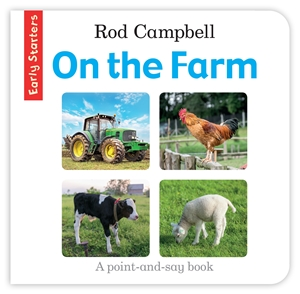 Rod Campbell: Early Starters: On the Farm