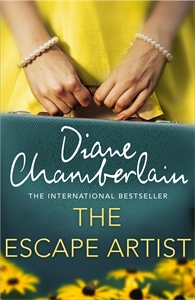 Diane Chamberlain: The Escape Artist