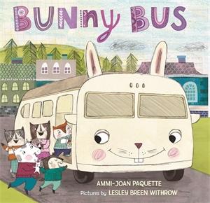 Ammi-Joan Paquette: Bunny Bus