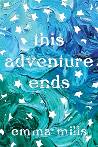 Emma Mills: This Adventure Ends