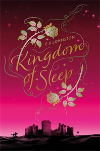 E.K. Johnston: Kingdom of Sleep