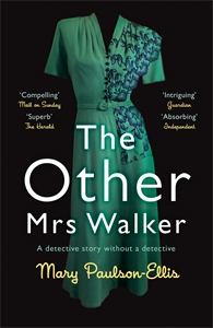 Mary Paulson-Ellis: The Other Mrs Walker