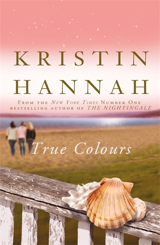 Kristin Hannah: True Colours
