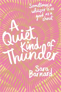 Sara Barnard: A Quiet Kind of Thunder