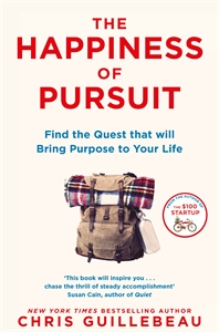 Chris Guillebeau: The Happiness of Pursuit