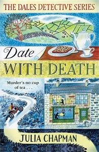 Julia Chapman: Date with Death: A Dales Detective Novel 1