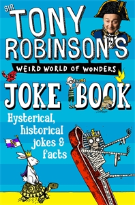 Tony Robinson's Weird World of Wonders Joke Book