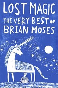 Brian Moses: Lost Magic