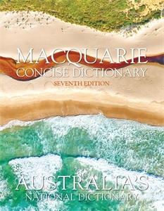 Macquarie Dictionary: Macquarie Concise Dictionary Seventh Edition