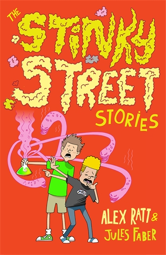 Alex Ratt: The Stinky Street Stories