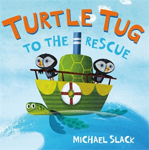 Michael Slack: Turtle Tug to the Rescue
