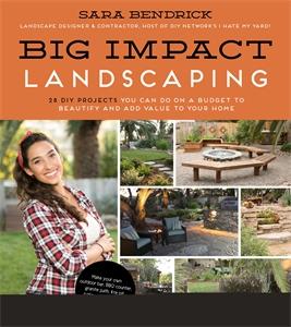 Sara Bendrick: Big Impact Landscaping