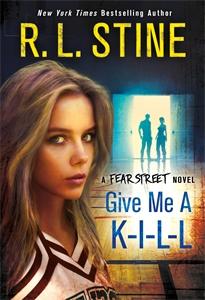 R. L. Stine: Give Me a K-I-L-L