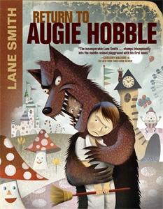 Lane Smith: Return to Augie Hobble