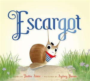 Dashka Slater: Escargot
