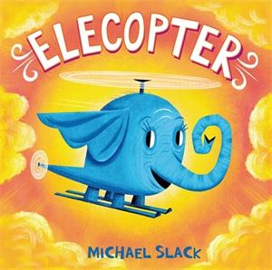 Michael Slack: Elecopter