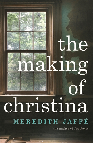 Meredith Jaffe: The Making of Christina
