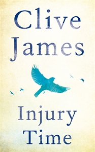 Clive James: Injury Time