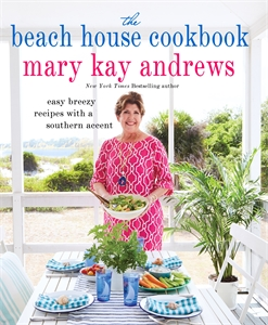 Mary Kay Andrews: The Beach House Cookbook