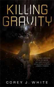 Corey J. White: Killing Gravity