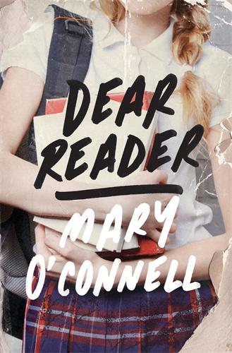 Mary O'Connell: Dear Reader
