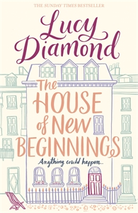 Lucy Diamond: The House of New Beginnings