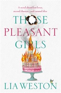 Lia Weston: Those Pleasant Girls